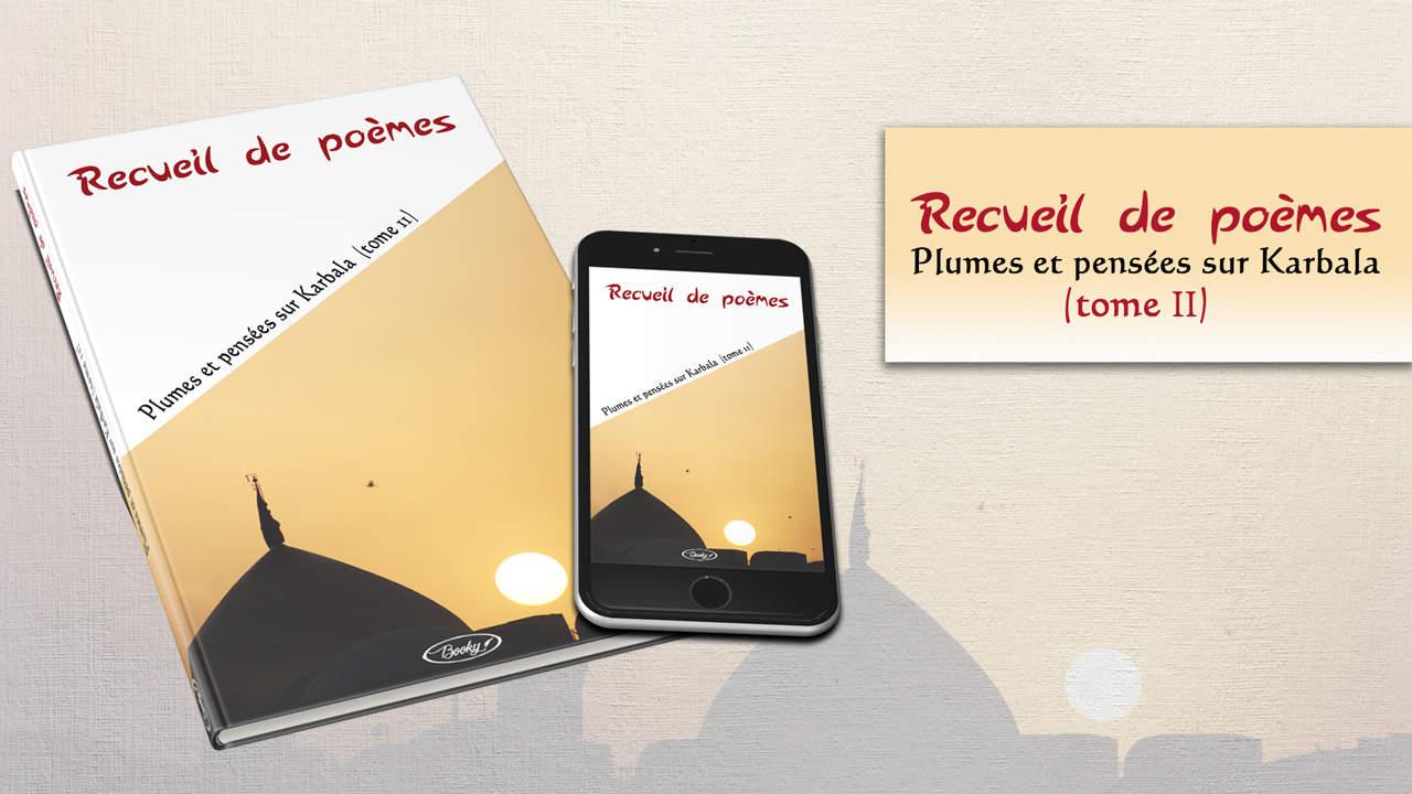 Recueil De Poèmes Plumes Et Pensées Sur Karbala T2